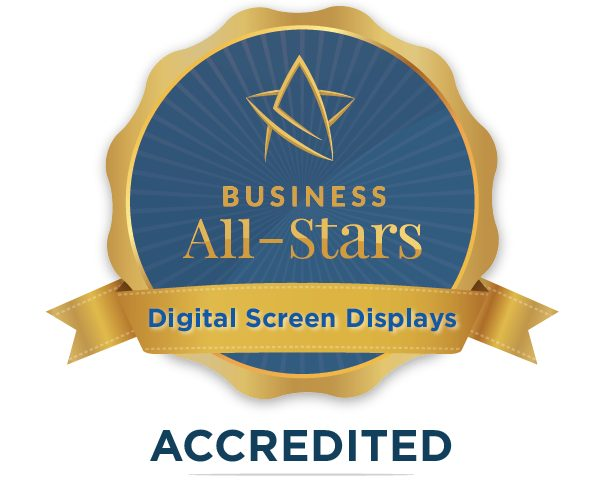 Digital Screen Displays - Business All-Stars Accreditation