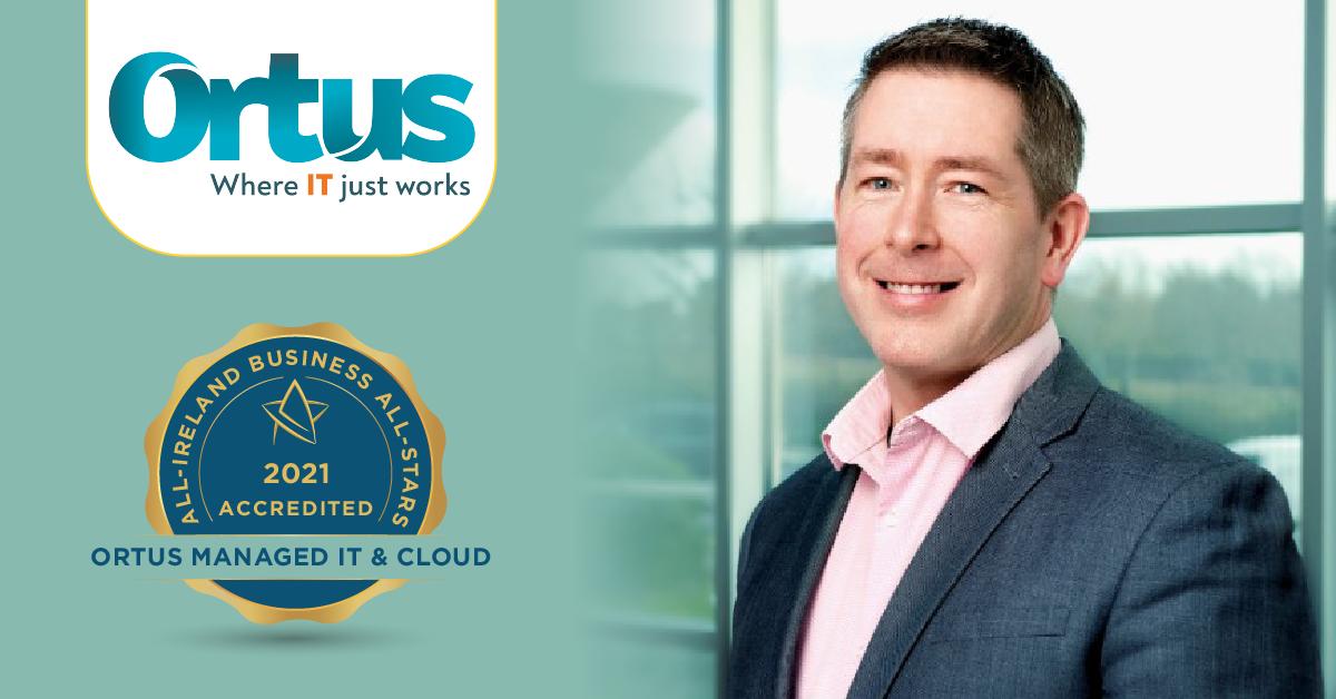 Jason Mc Loughlin, Sales Director at Ortus Managed IT and Cloud achieves a second Business All-Star Accreditation.