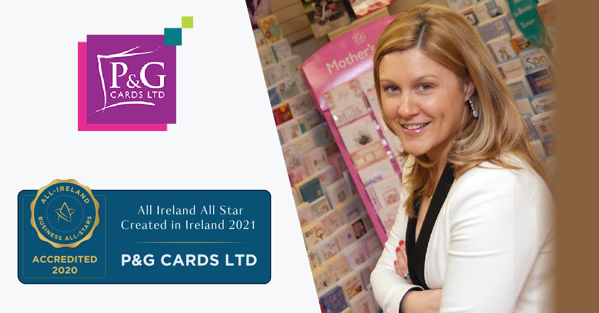 Michelle Daly, Deputy Managing Director at P&G Cards Ltd achieves All-Ireland All-Star Created in Ireland 2021 Accreditation.