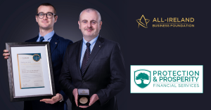 Protection and Prosperity Financial Services Ltd   All-Ireland Business Foundation