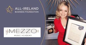Mezzo Music Academy   All-Ireland Business Foundation